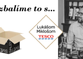 Rozbalíme to s Lukášom Miklošom, CE Lead Packaging Managerom Tesco Stores CR & SR