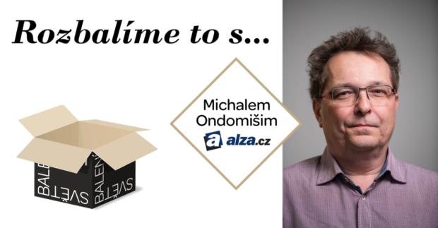 Rozbalíme to s Michalem Ondomišim, ředitelem logistiky e-shopu Alza.cz